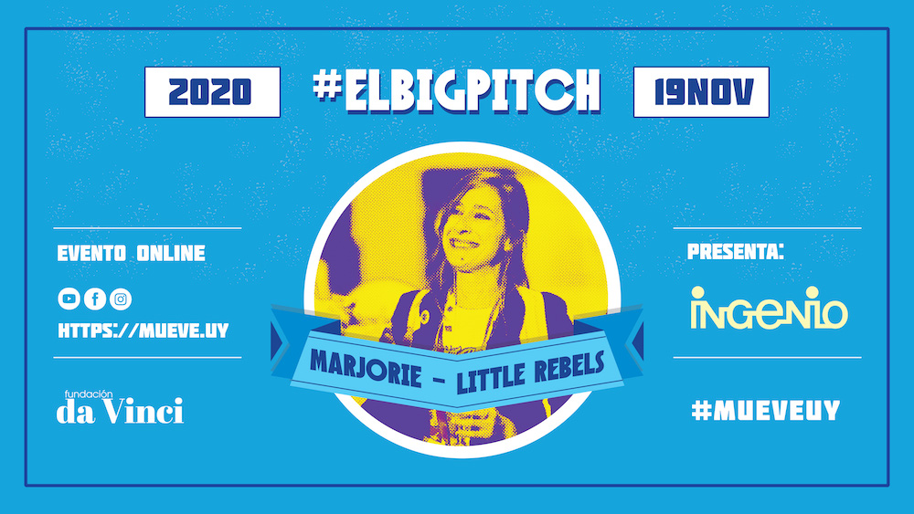 Little Rebels en #ELBIGPITCH