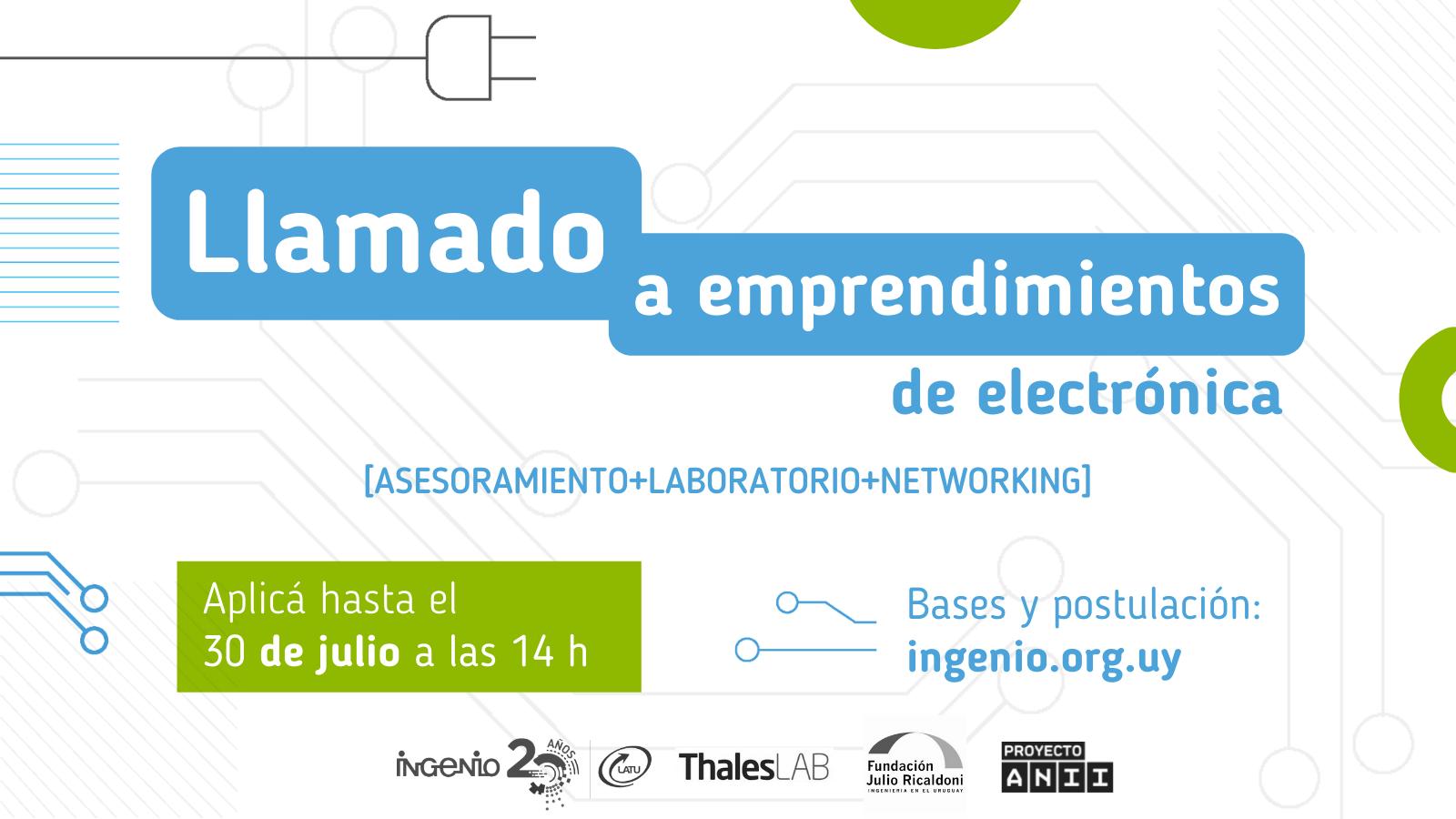 Plazo extendido: Llamado a emprendimientos de electrónica